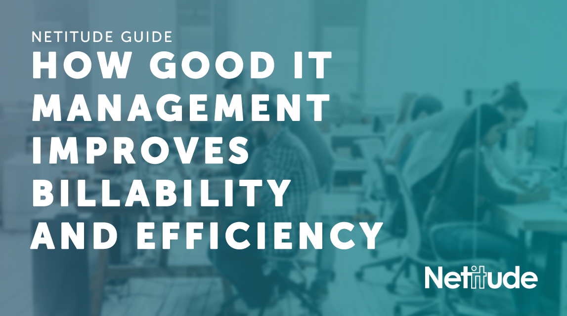 How good IT management improves billability and efficiency